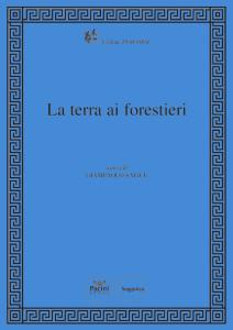 La terra ai forestieri