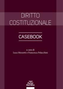 Diritto costituzionale - Casebook