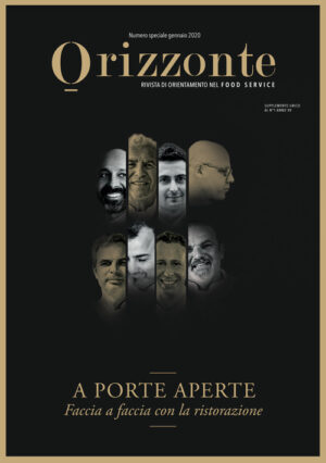 ORIZZONTE - Numero speciale gennaio 2020 - Supplemento al numero 1 - anno XV - Rivista di orientamento nel Food Service