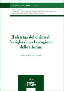 Il sistema del diritto di famiglia dopo la stagione delle riforme