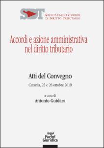 Accordi e azione amministrativa nel diritto tributario