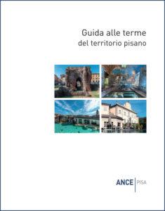 Guida alle terme del territorio pisano - Itinerari di architettura e paesaggio