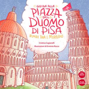 Guida alla Piazza del Duomo di Pisa - Bimbi tra i miracoli