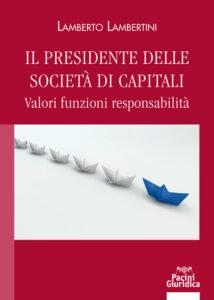 Il presidente delle società di capitali