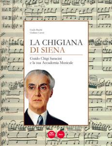 La Chigiana di Siena - II edizione - Guido Chigi Saracini e la sua Accademia Musicale