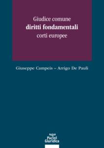Giudice comune, diritti fondamentali, corti europee