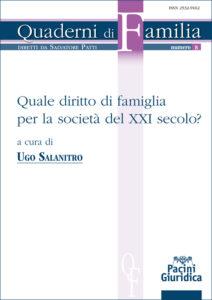 Quale diritto di famiglia per la società del XXI secolo?