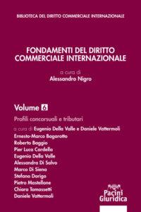 Fondamenti del diritto commerciale internazionale - Volume 3 - Profili concorsuali e tributari