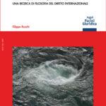 Il mare, il pirata, il diritto - Una ricerca di filosofia del diritto internazionale