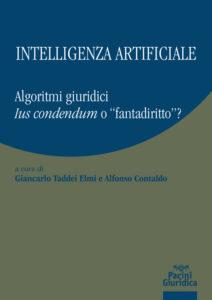 """Intelligenza artificiale - Algoritmi giuridici - Ius condendum o """"fantadiritto""""?"""