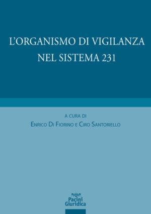 L'organismo di vigilanza nel sistema 231