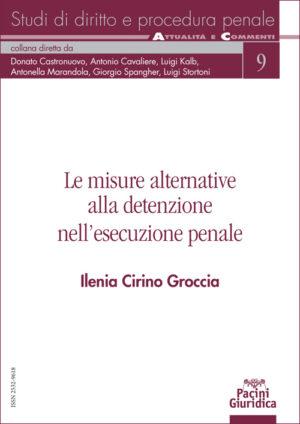 Le misure alternative alla detenzione nell'esecuzione penale