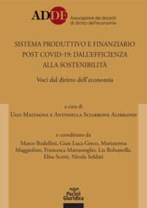 Sistema produttivo e finanziario post covid-19: dall'efficienza alla sostenibilità - Voci dal diritto dell'economia
