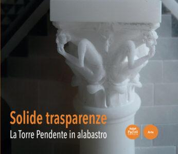 Solide trasparenze - La Torre Pendente in alabastro