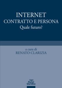 Internet contratto e persona - Quale futuro?