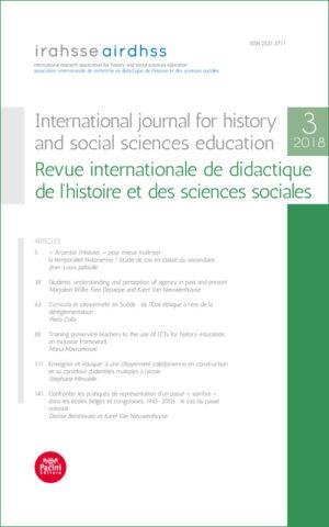 IRAHSSE 2018 (n. 3) - International journal for history and social sciences education / Revue internationale de didactique de l'histoire et des sciences sociales