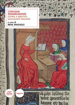 Concilium Romaricimontis - Donne a dibattito sull'amante migliore