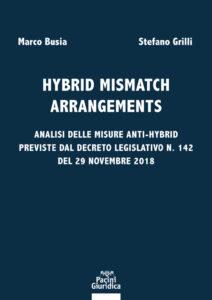 Hybrid mismatch arrangements