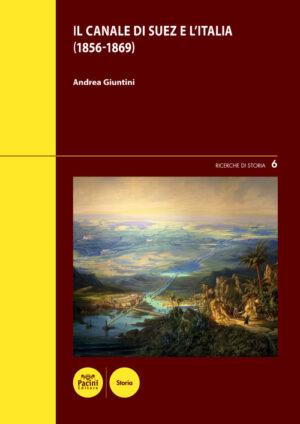 Il Canale di Suez e l'Italia (1856-1869)