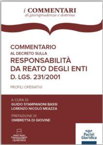 Commentario al Decreto sulla responsabilità da reato degli Enti D.lgs. 231/2001<br />(volume in prevendita)