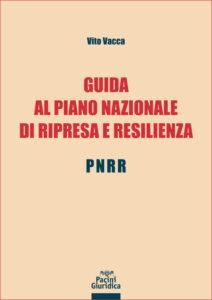 Guida al Piano Nazionale di Ripresa e Resilienza – PNRR
